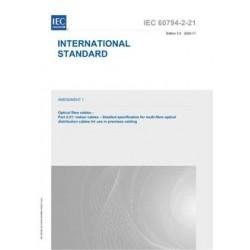 IEC 60794-2-21 Amd.1 Ed. 3.0 en:2020